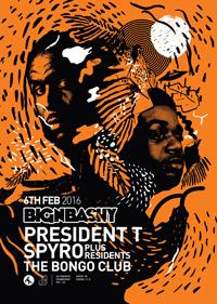 BIG N BASHY: SPYRO & PRESIDENT T