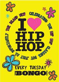I LOVE HIP HOP – every Tuesday