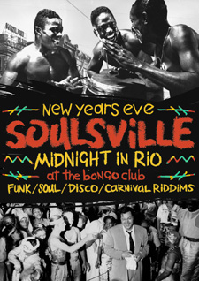 SOULSVILLE: MIDNIGHT IN RIO
