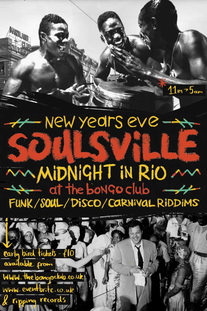 Soulsville Midnight In Rio (Hogmanay at The Bongo Club '14)