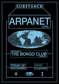 SUBSTANCE: ARPANET (LIVE) - SCOTTISH DEBUT